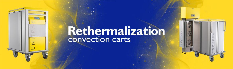 Rethermalization convection carts